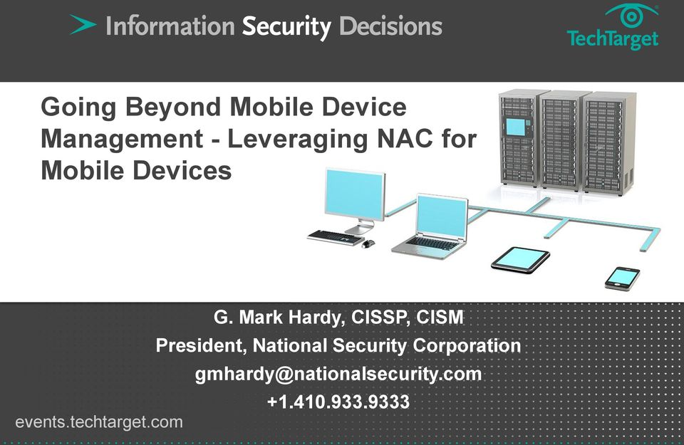 Mark Hardy, CISSP, CISM President, National