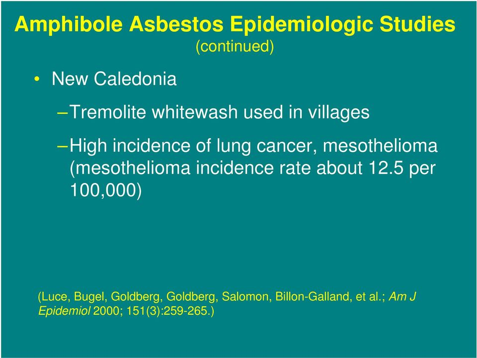 (mesothelioma incidence rate about 12.