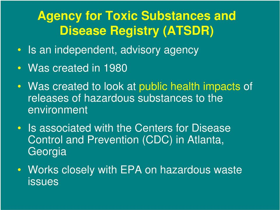 hazardous substances to the environment Is associated with the Centers for Disease