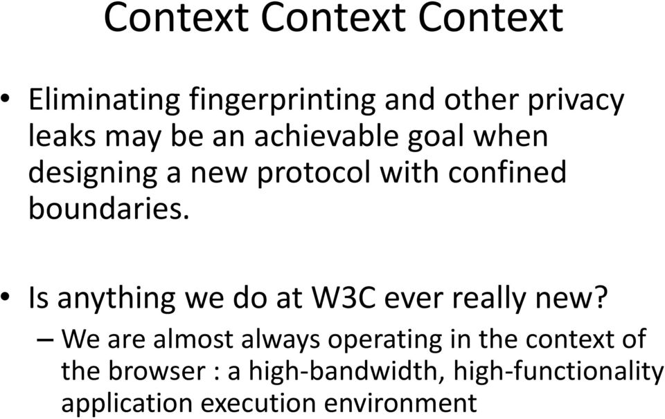 Is anything we do at W3C ever really new?