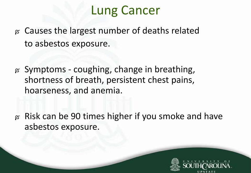 Symptoms - coughing, change in breathing, shortness of breath,
