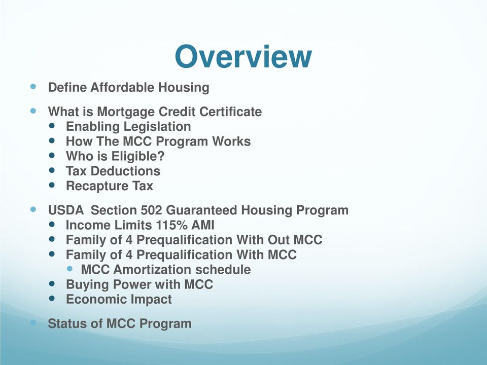 Tax Deductions Recapture Tax USDA Section 502 Guaranteed Housing Program Income Limits 115% AMI