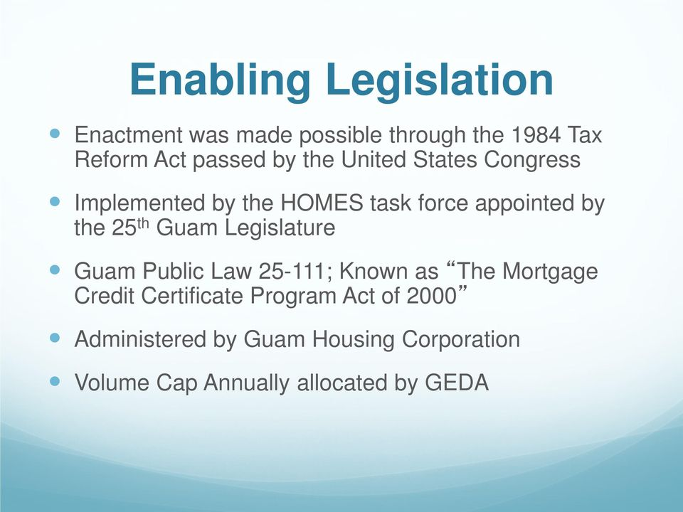 Guam Legislature Guam Public Law 25-111; Known as The Mortgage Credit Certificate Program