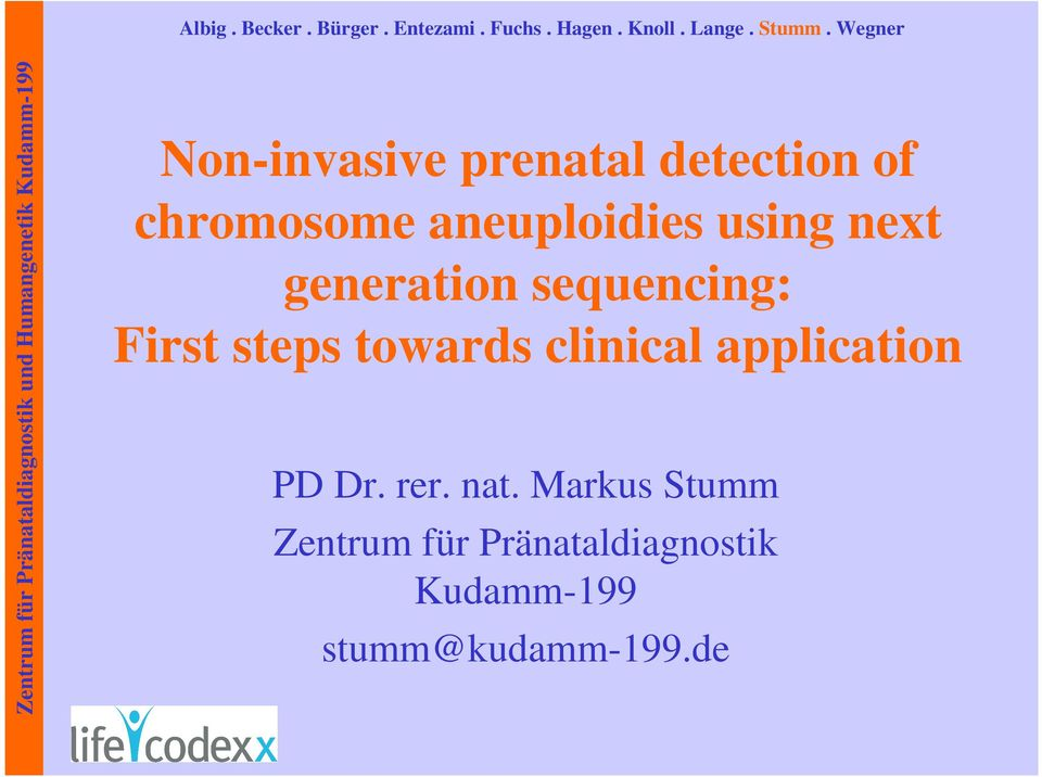 steps towards clinical application PD Dr. rer. nat.