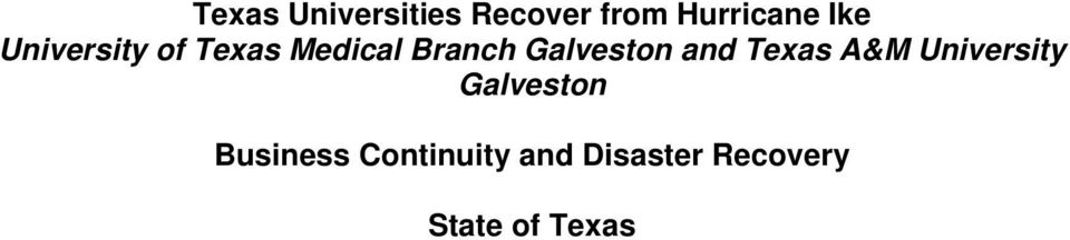 and Texas A&M University Galveston Business