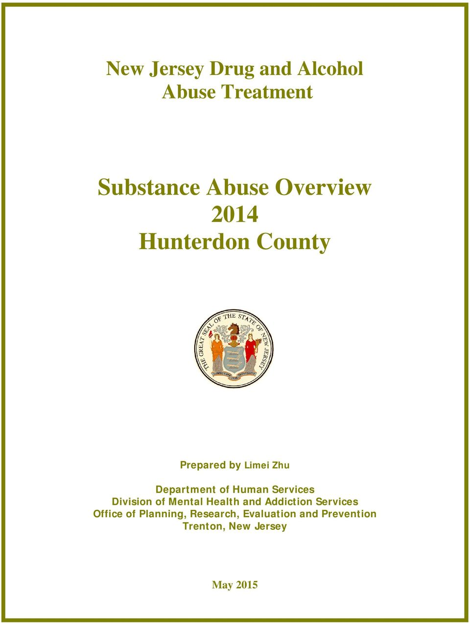 Services Division of Mental Health and Addiction Services Office of