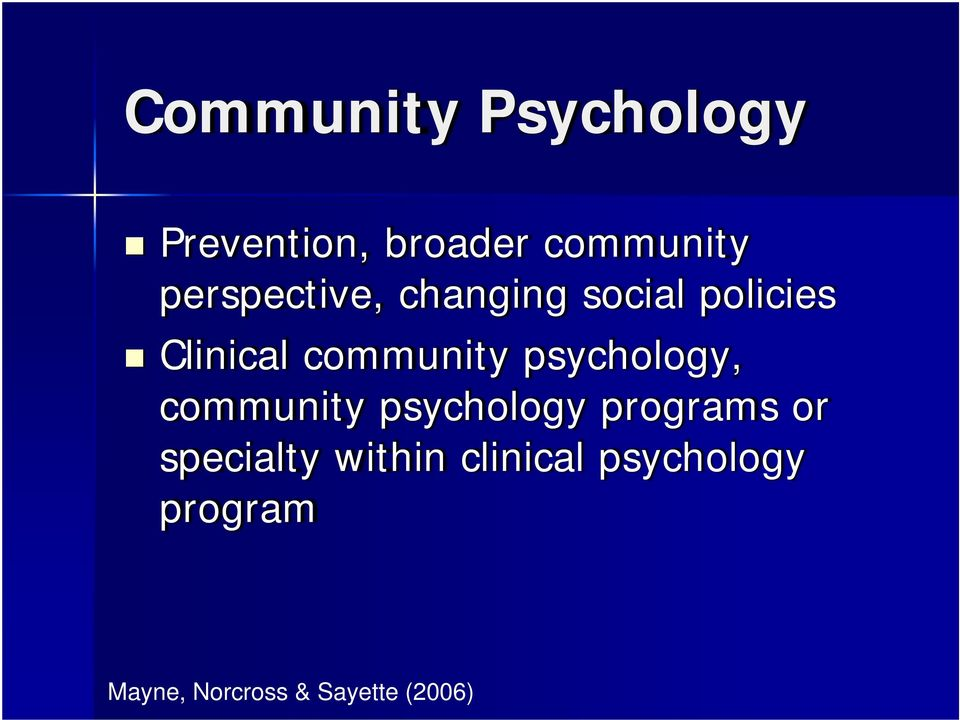 psychology, community psychology programs or specialty