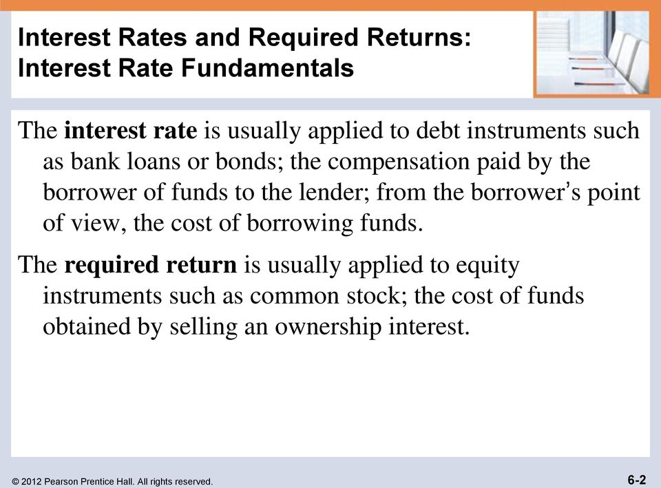 borrower s point of view, the cost of borrowing funds.