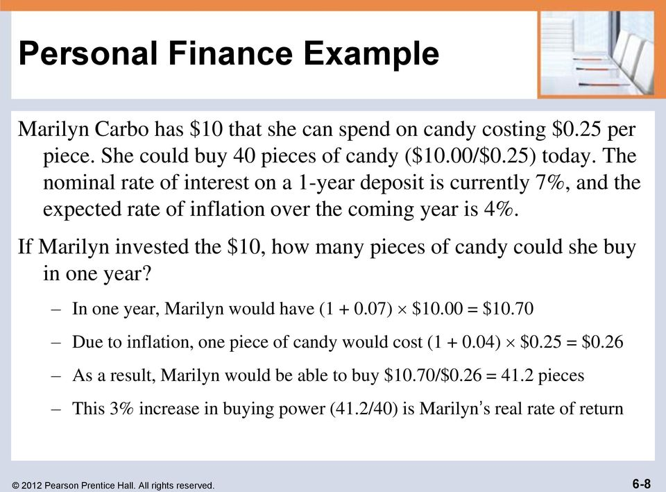 If Marilyn invested the $10, how many pieces of candy could she buy in one year? In one year, Marilyn would have (1 + 0.07) $10.00 = $10.