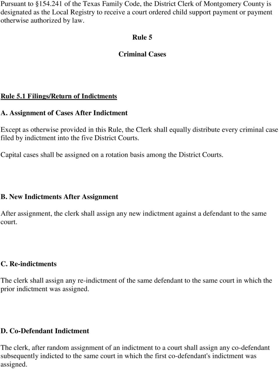 Rule 5 Criminal Cases Rule 5.1 Filings/Return of Indictments A.