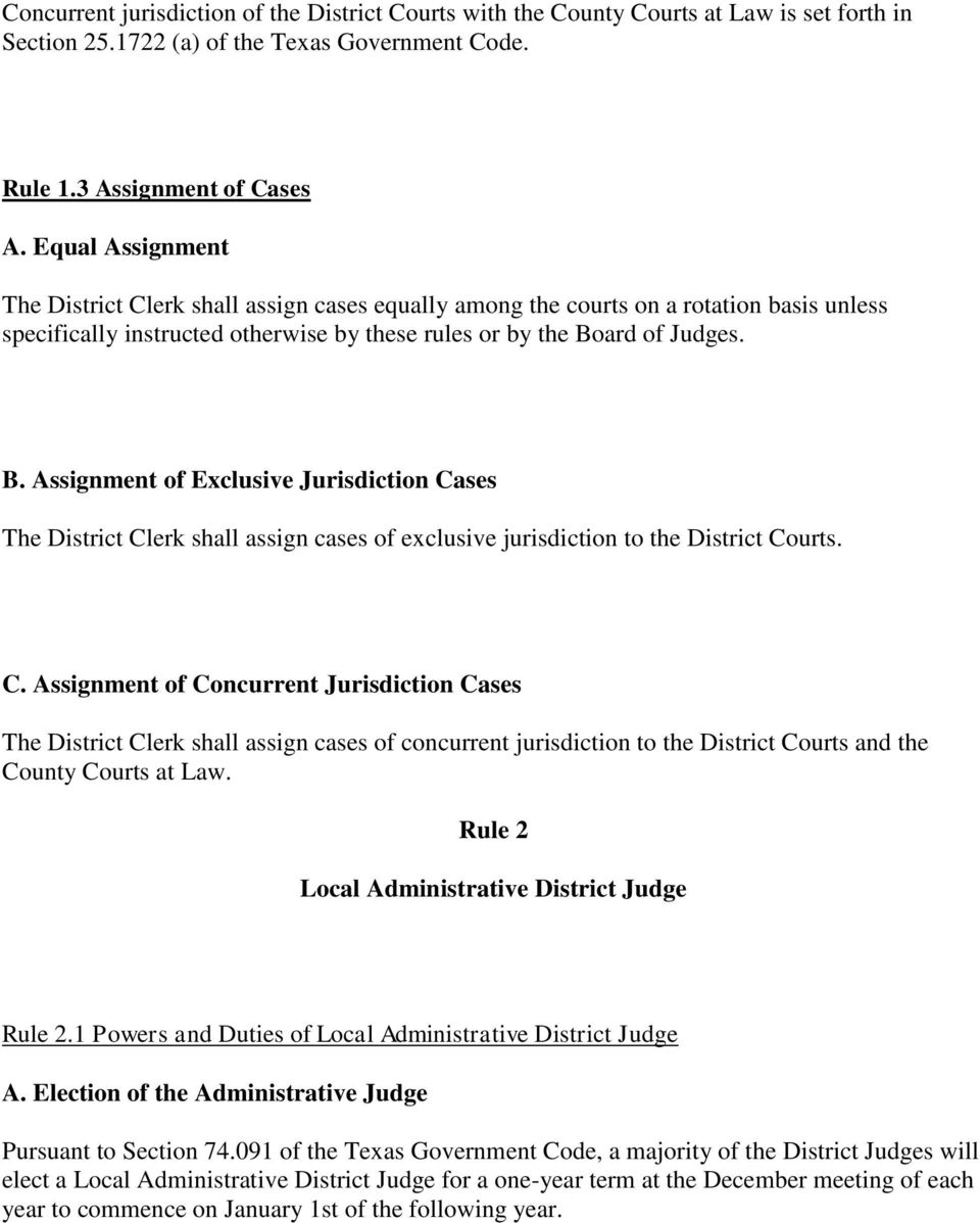 ard of Judges. B. Assignment of Exclusive Jurisdiction Ca