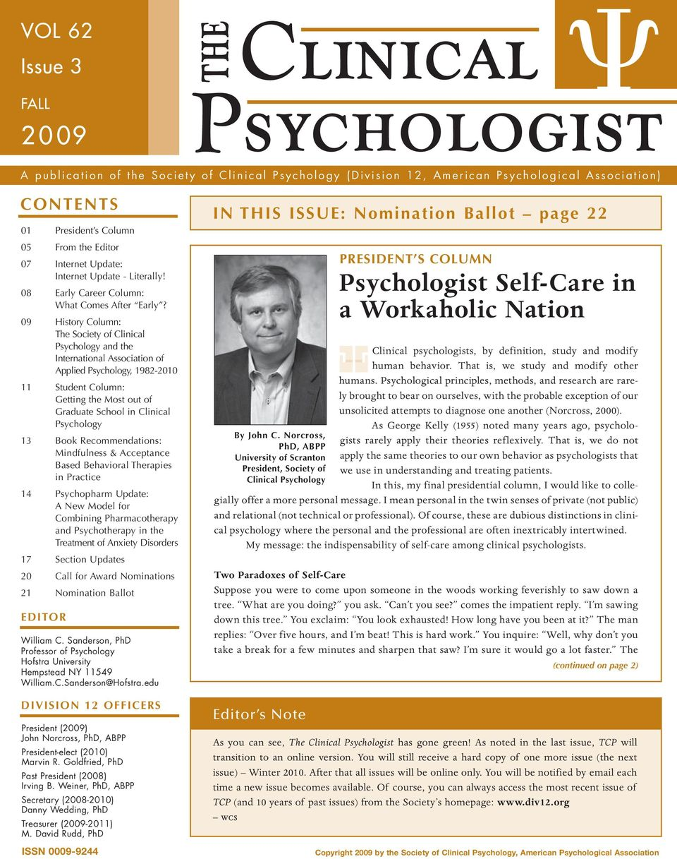 09 History Column: The Society of Clinical Psychology and the International Association of Applied Psychology, 1982-2010 11 Student Column: Getting the Most out of Graduate School in Clinical