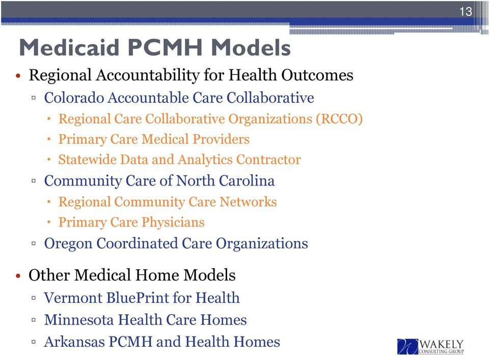 Community Care of North Carolina Regional Community Care Networks Primary Care Physicians Oregon Coordinated Care