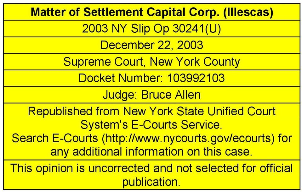103992103 Judge: Bruce Allen Republished from New York State Unified Court System's E-Courts Service.