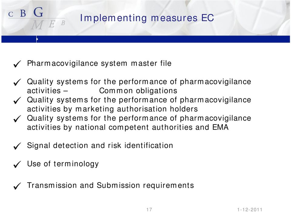 by marketing authorisation holders Quality systems for the performance of pharmacovigilance activities by national