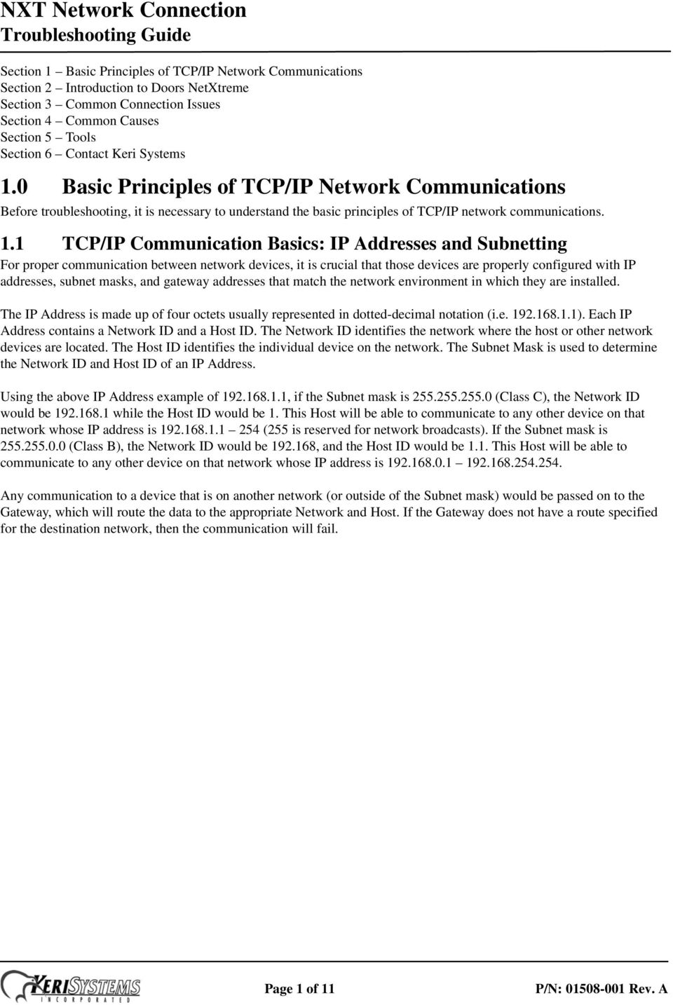 0 Basic Principles of TCP/IP Network Communications Before troubleshooting, it is necessary to understand the basic principles of TCP/IP network communications. 1.
