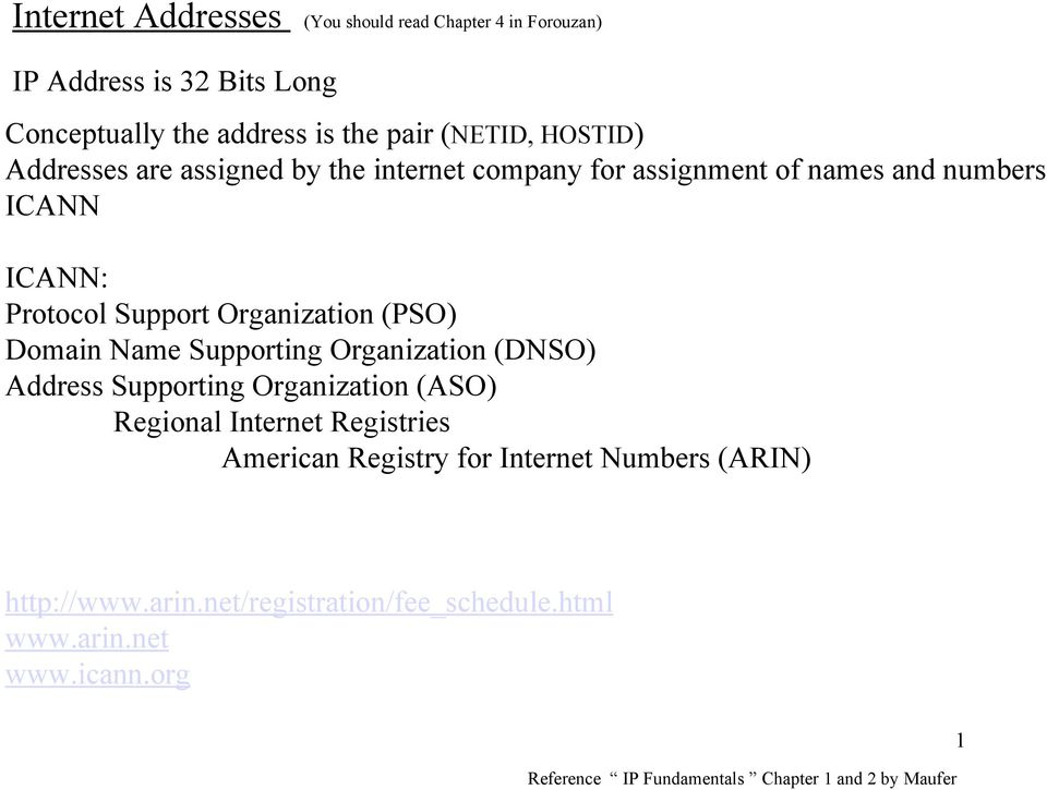 Name Supporting Organization (DNSO) Address Supporting Organization (ASO) Regional Internet Registries American Registry for Internet