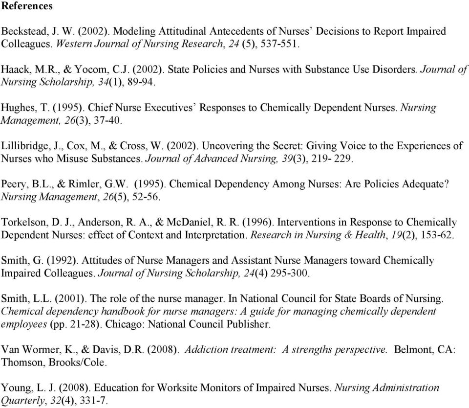 chemical dependency among nurses How does the rate of chemical dependency among physicians compare to that in the general population 30 to 100 times greater among physicians which of the following statements describes specialization selection for women and men.