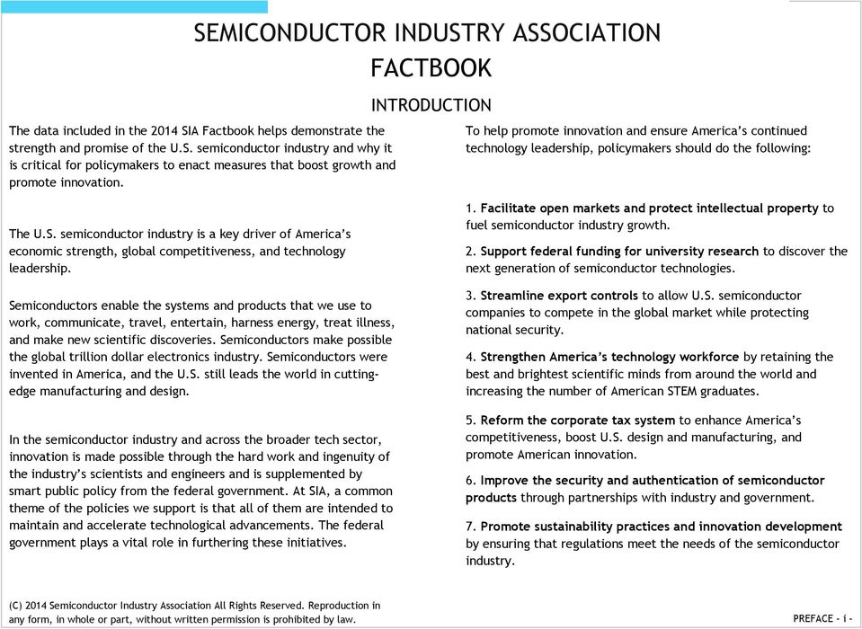 semiconductor industry is a key driver of America s economic strength, global competitiveness, and technology leadership.
