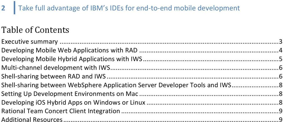 .. 5 Multi- channel development with IWS... 6 Shell- sharing between RAD and IWS.