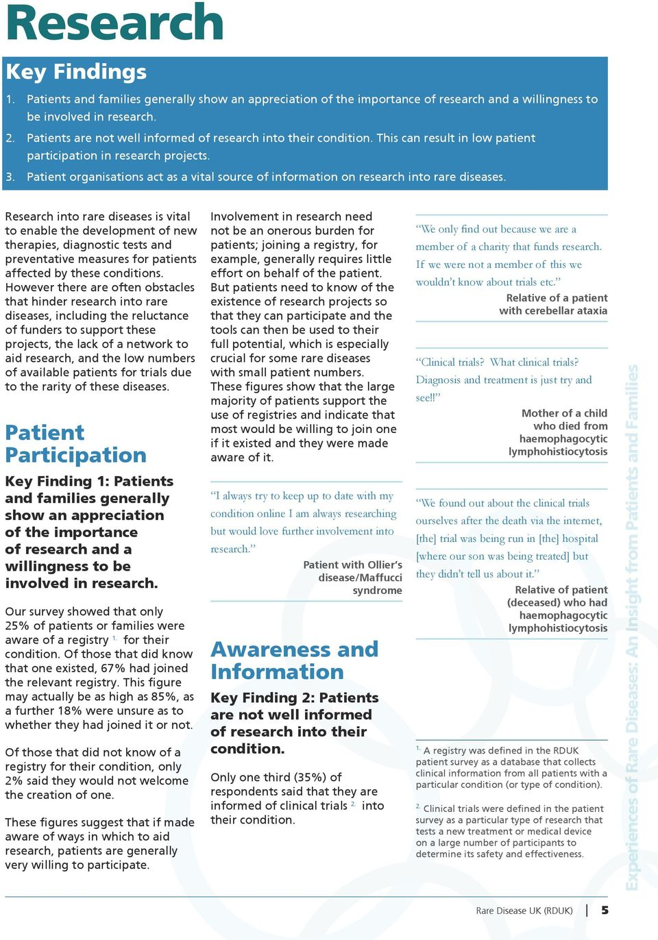 Patient organisations act as a vital source of information on research into rare diseases.