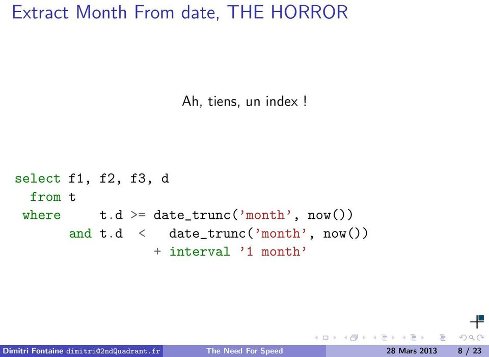 d >= date_trunc( month, now()) and t.