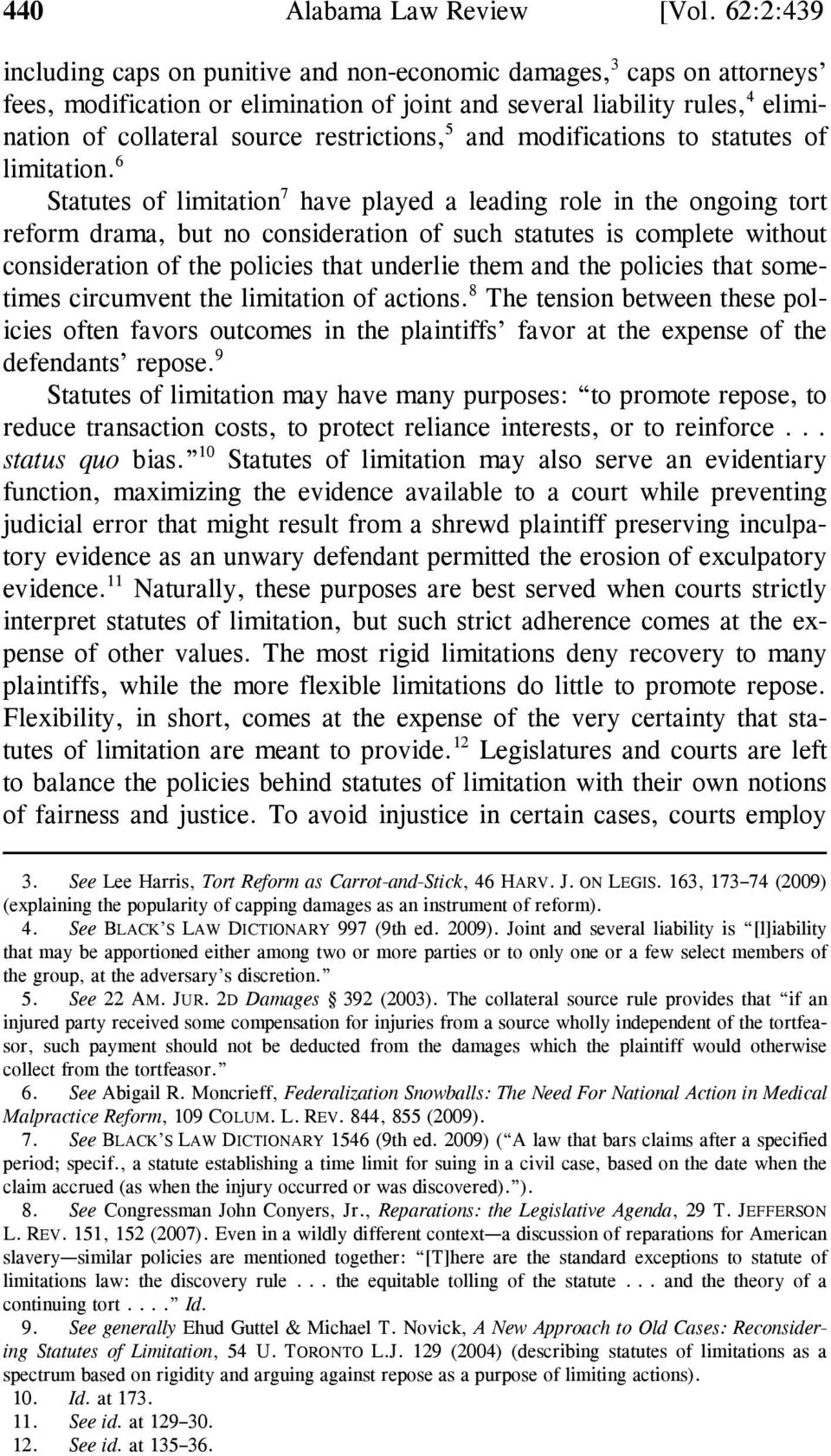 restrictions, 5 and modifications to statutes of limitation.