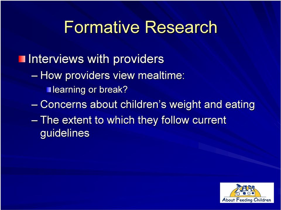 Concerns about children s s weight and eating