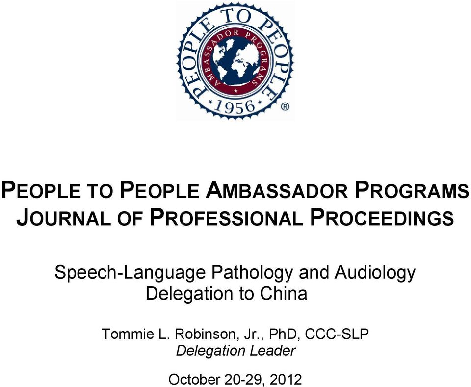 and Audiology Delegation to China Tommie L.