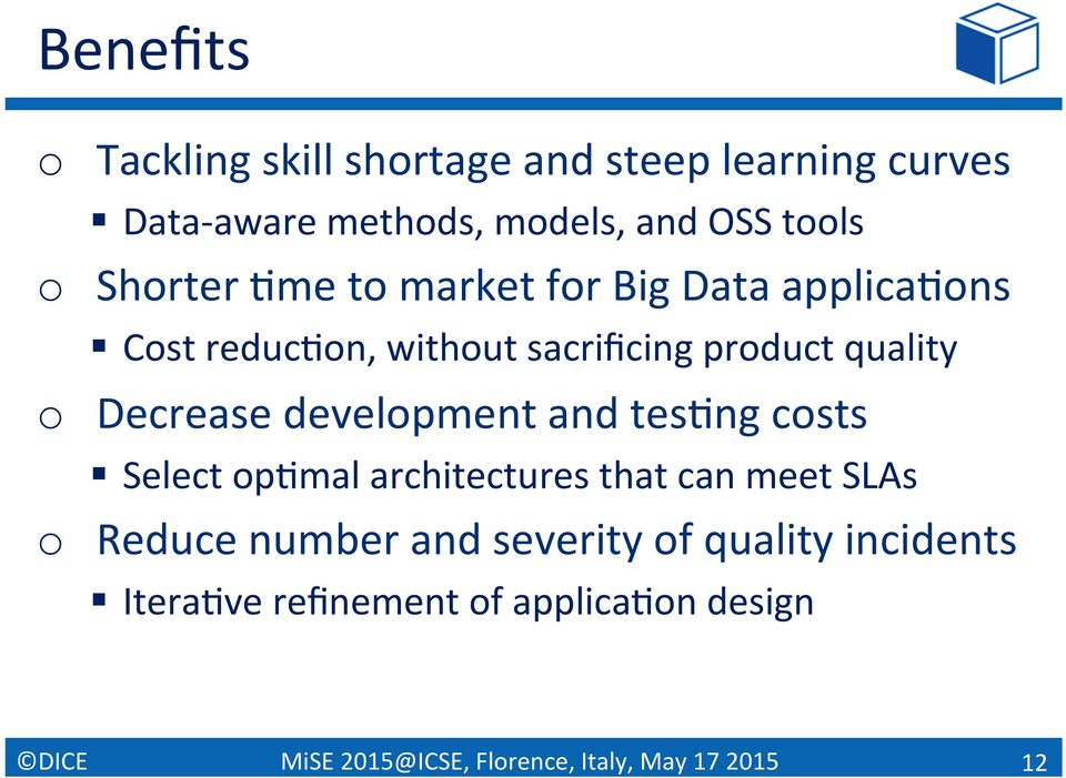 product quality o Decrease development and tespng costs Select oppmal architectures that can