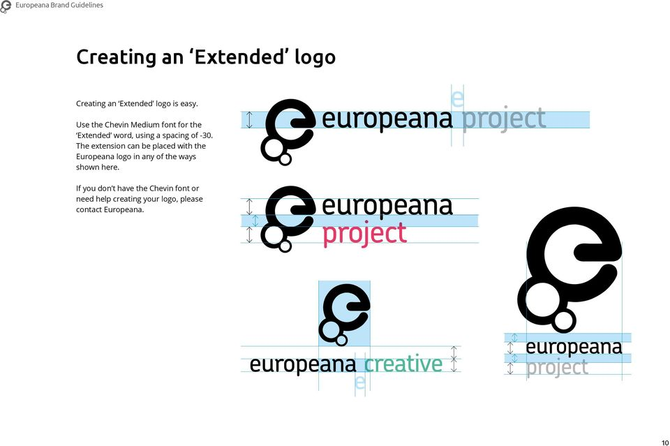 The extension can be placed with the Europeana logo in any of the ways shown