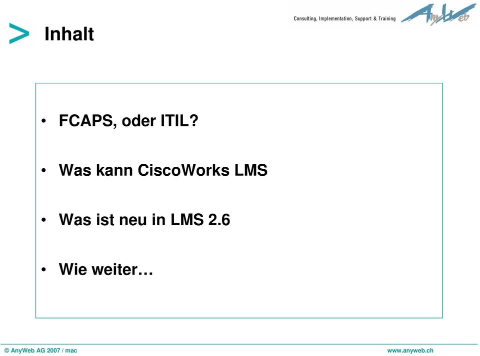 CiscoWorks LMS Was