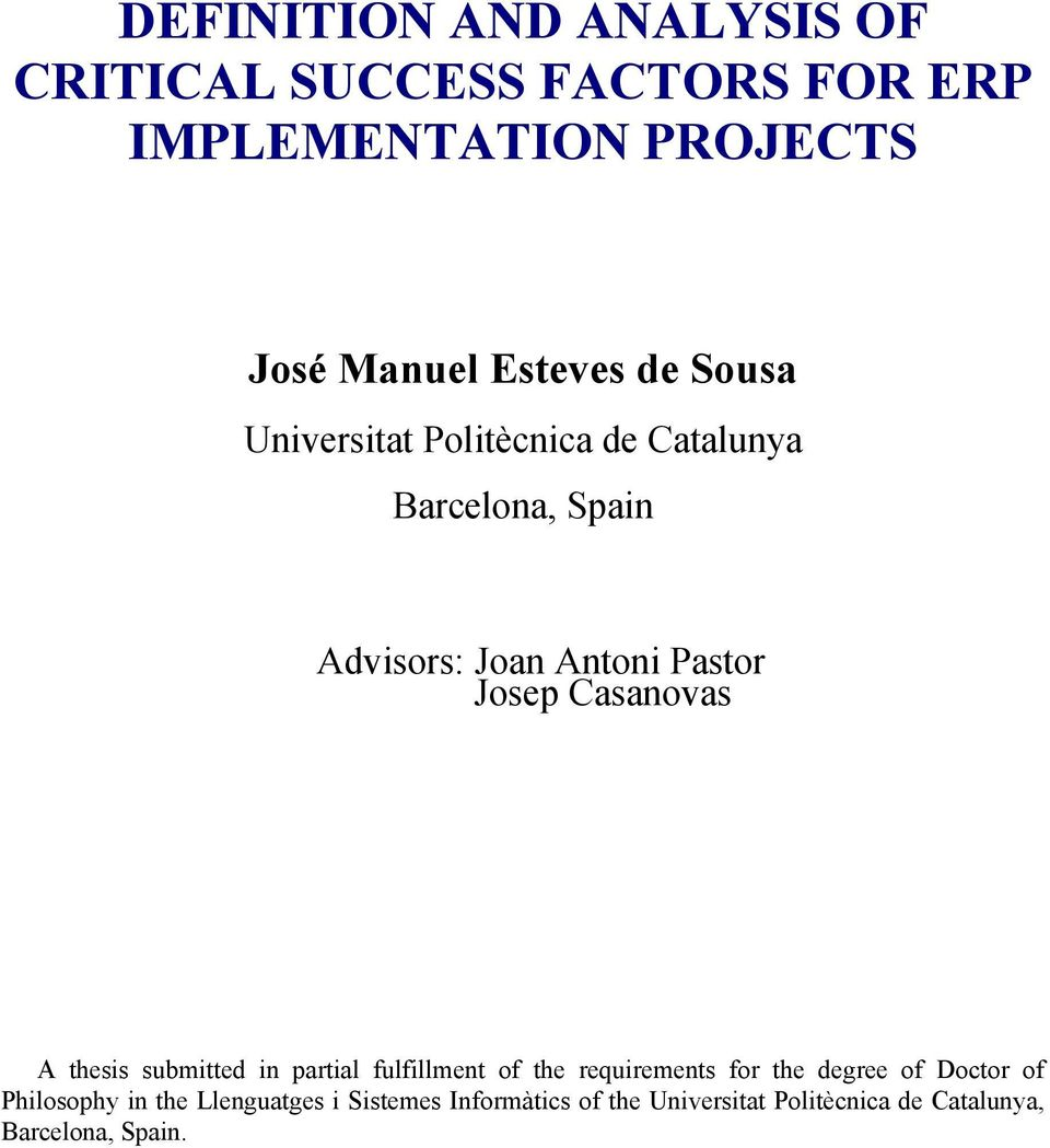 DEFINITION AND ANALYSIS OF CRITICAL SUCCESS FACTORS FOR ERP