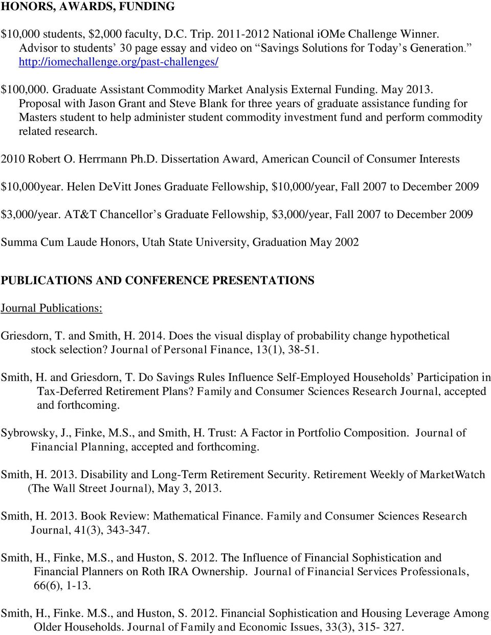 Proposal with Jason Grant and Steve Blank for three years of graduate assistance funding for Masters student to help administer student commodity investment fund and perform commodity related