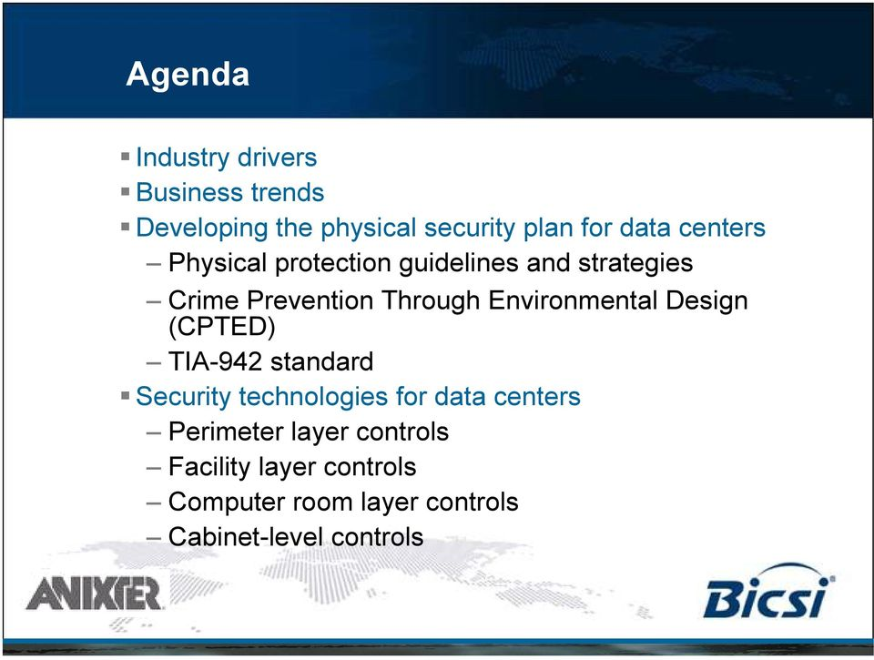 Environmental Design (CPTED) TIA-942 standard Security technologies for data centers