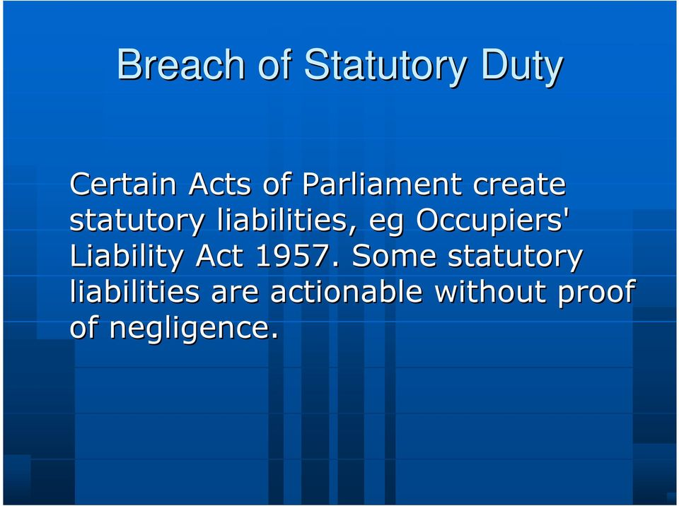 Occupiers' Liability Act 1957.