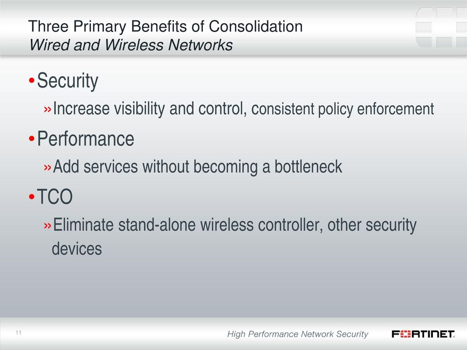 policy enforcement Performance»Add services without becoming a