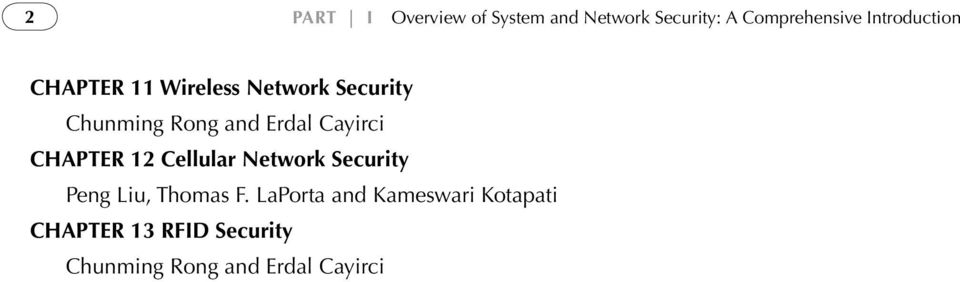Erdal Cayirci CHAPTER 12 Cellular Network Security Peng Liu, Thomas F.