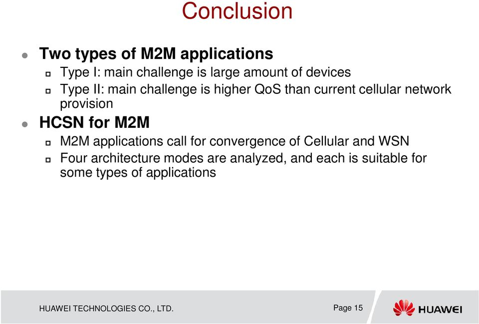 M2M applications call for convergence of Cellular and WSN Four architecture modes are