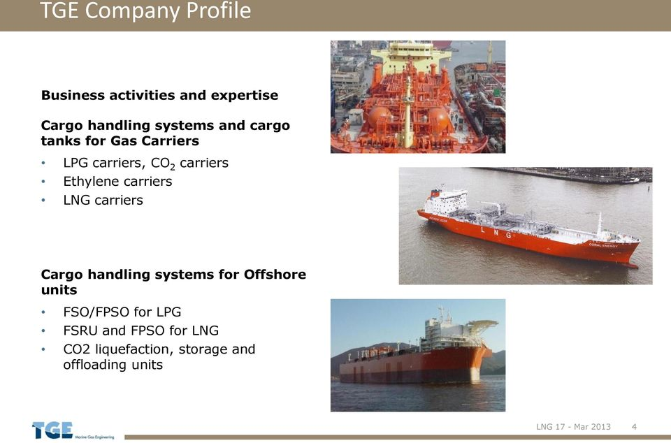 LNG carriers Cargo handling systems for Offshore units FSO/FPSO for LPG FSRU