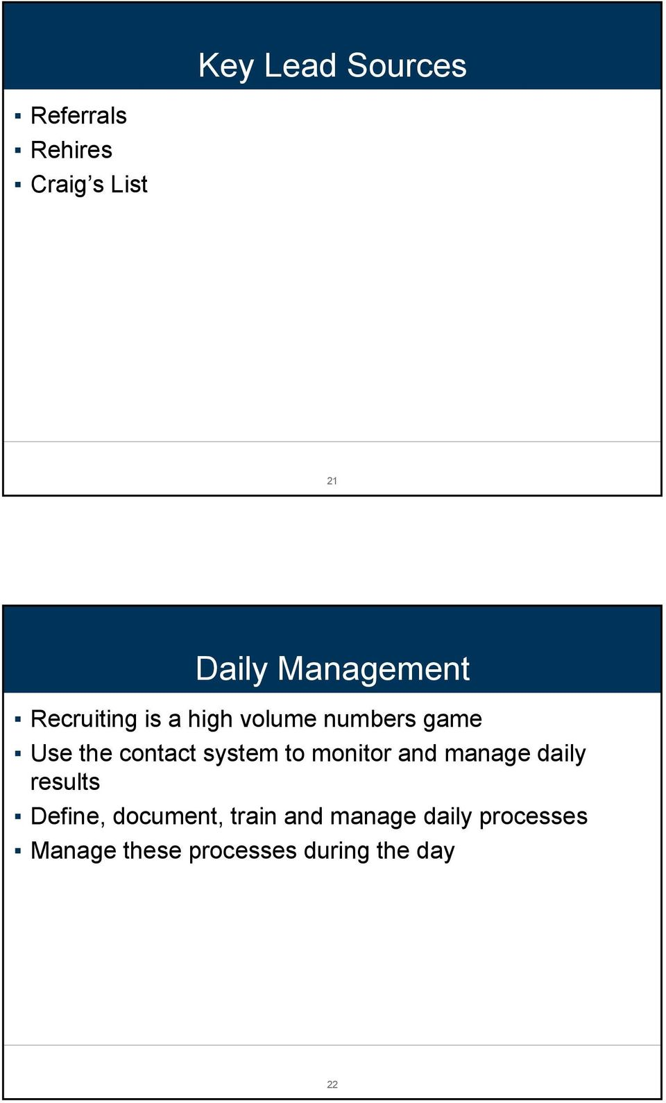 contact system to monitor and manage daily results Define,