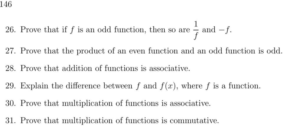 Prove that addition of functions is associative. 9.