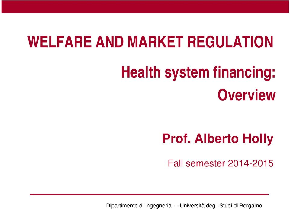 financing: Overview Prof.