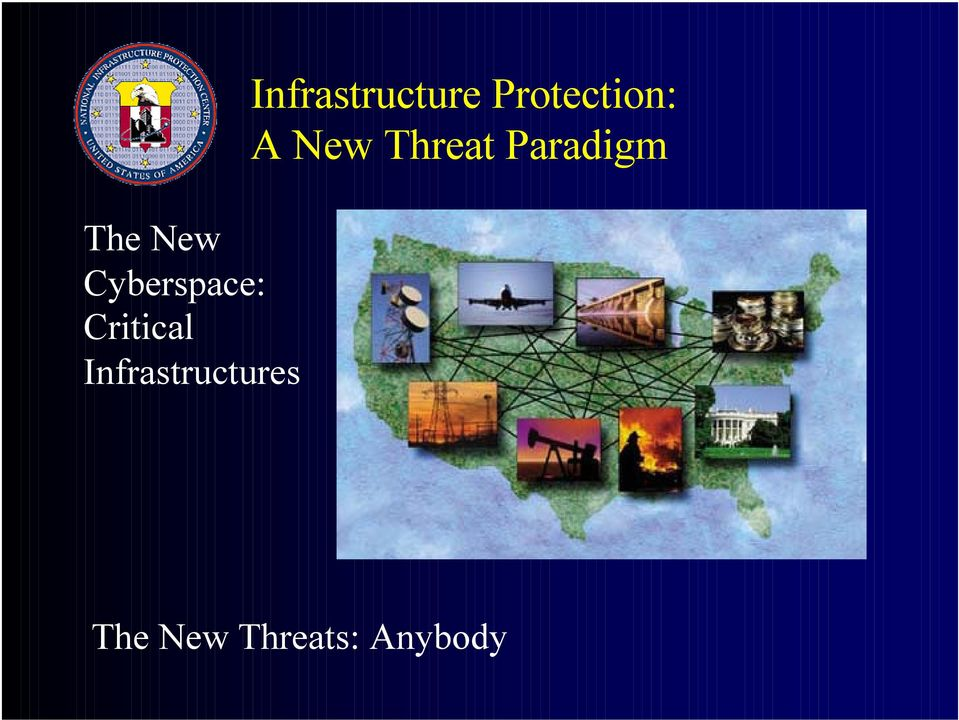 Infrastructure Protection: A
