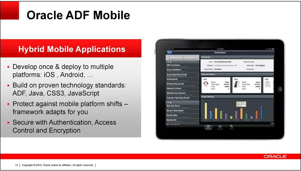 ADF, Java, CSS3, JavaScript Protect against mobile platform shifts