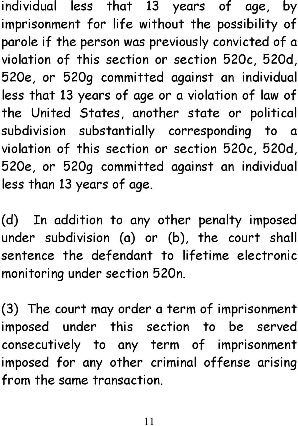 section or section 520c, 520d, 520e, or 520g committed against an individual less than 13 years of age.