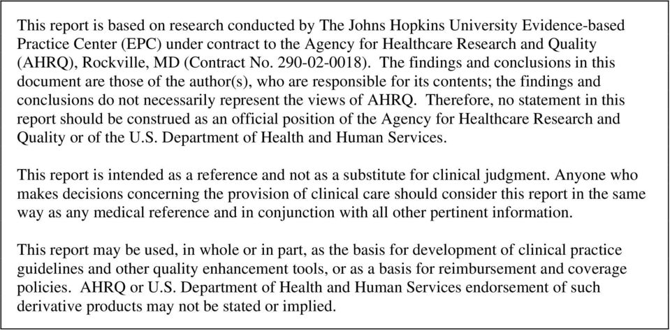 The findings and conclusions in this document are those of the author(s), who are responsible for its contents; the findings and conclusions do not necessarily represent the views of AHRQ.