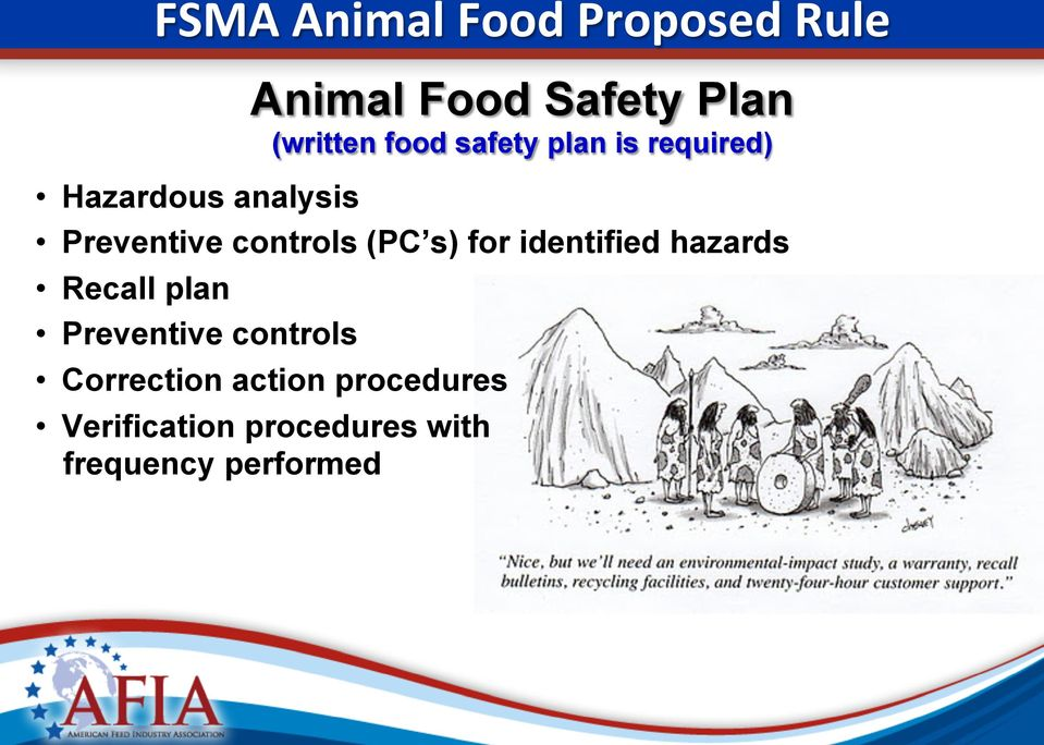 controls Animal Food Safety Plan (written food safety plan is