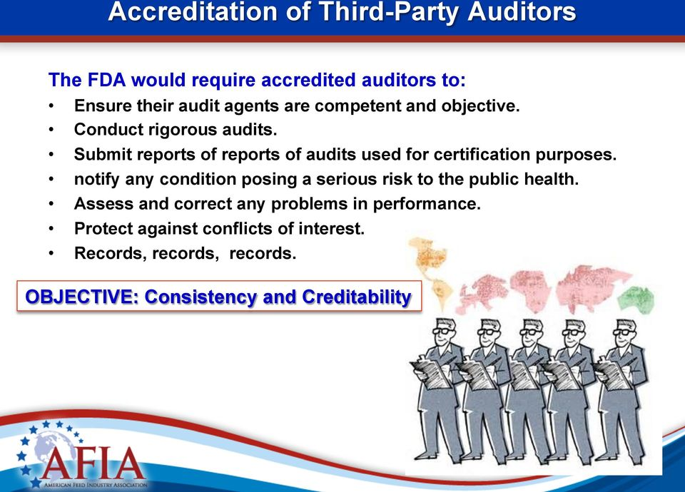 Submit reports of reports of audits used for certification purposes.