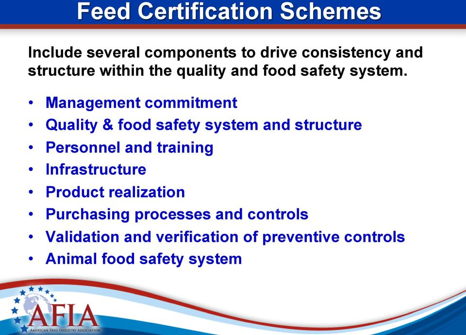 Management commitment Quality & food safety system and structure Personnel and training